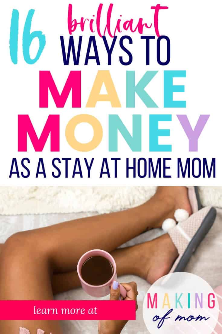 ideas for a stay at home mom to make money (1)