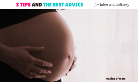 3 Tips and the Best Labor Advice I Received