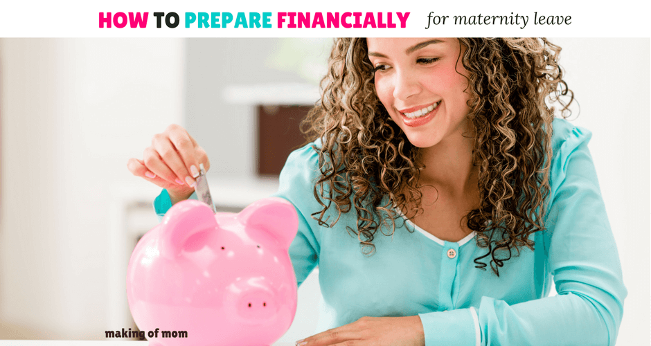 How to Make Maternity Leave Work Financially