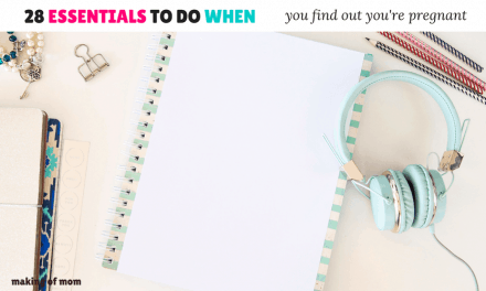 28 Things To Do When You Find Out You're Pregnant!