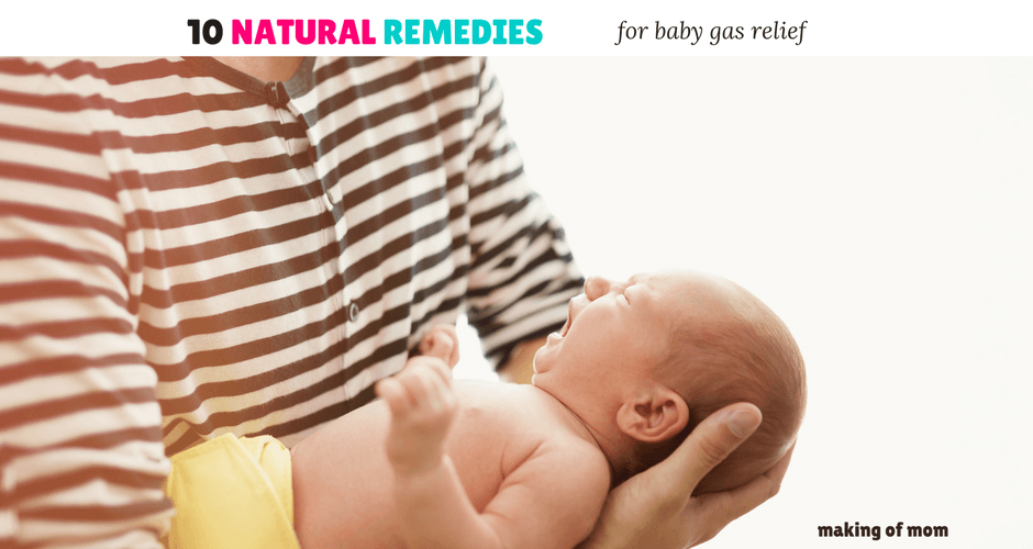 10 Natural Remedies for Baby Gas Relief