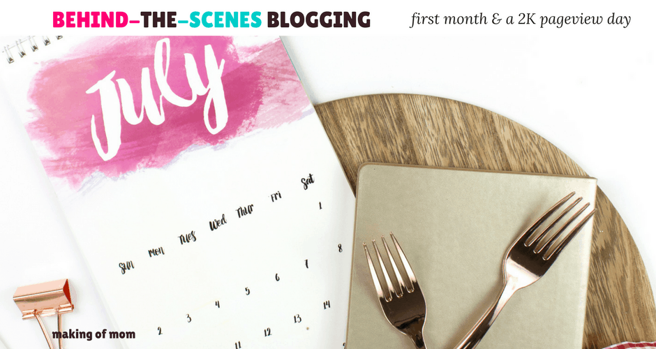 Behind-the-Scenes of Making of Mom – My 2K Pageview Day in My First Month Blogging