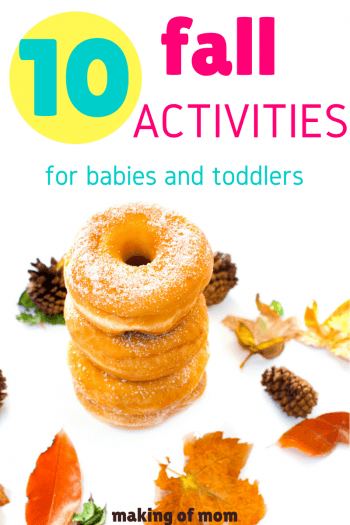 Stuck for activities to do in fall with your toddler? Here are 10 ideas for crafts, outings, and books to read. Perfect for babies and toddlers!