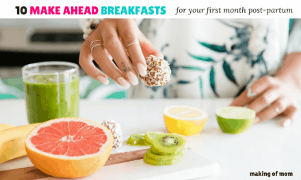 10 Make Ahead Breakfast Recipes for New Moms