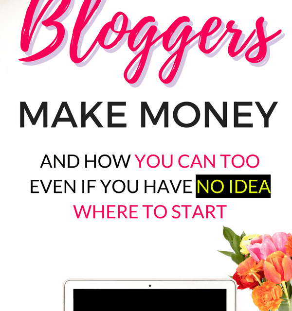 How Bloggers Make Money (and How You Can Too)