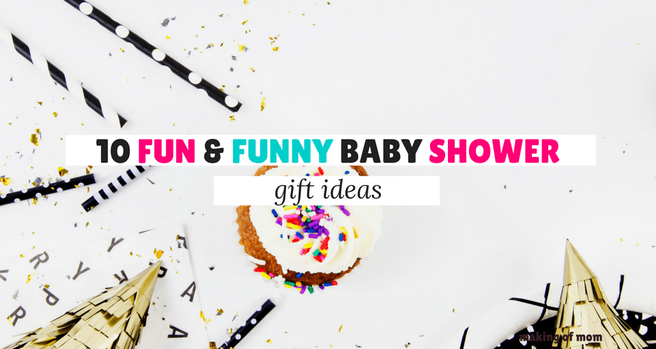 Funny Baby Shower Gift Ideas 2 Making Of Mom