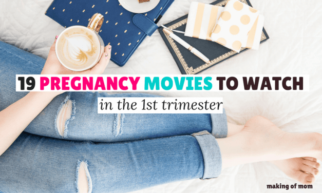 19 Pregnancy Movies to Watch While Pregnant in the First Trimester