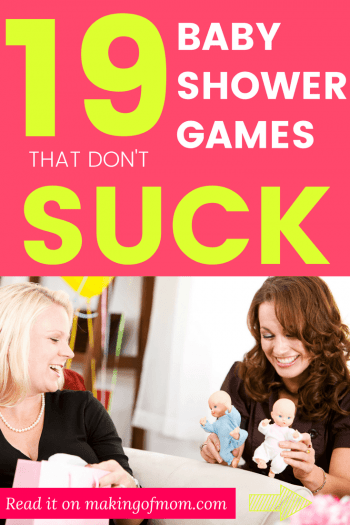 19 Baby Shower Game Ideas That Dont Suck Making Of Mom