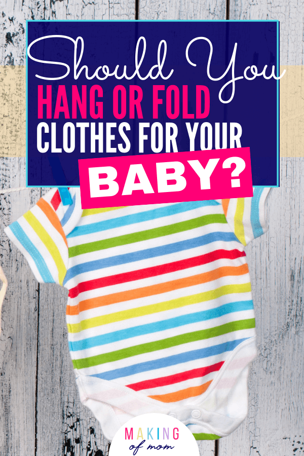 hanging baby clothes vs folding (5) (1)