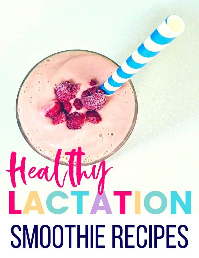 Lactation Smoothie Recipes