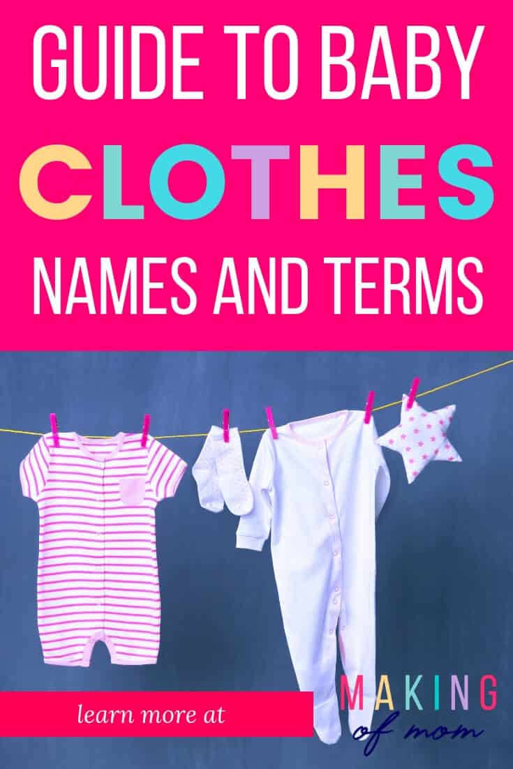 Baby Clothes Names - Definitions and Terminology - Making of Mom