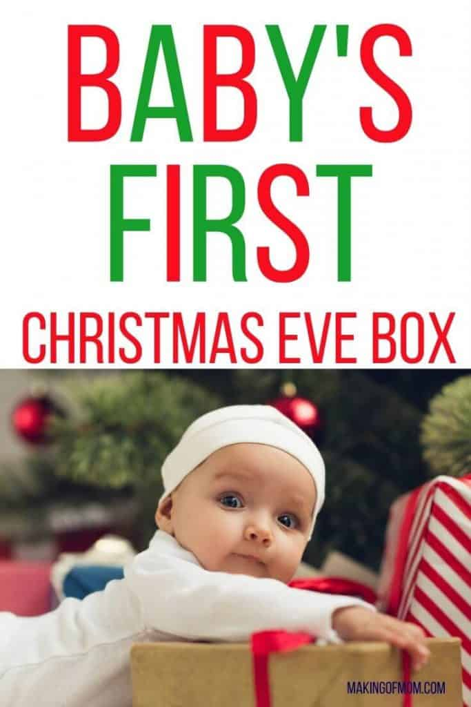 Baby S First Christmas Eve Box Making Of Mom